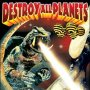 Thumbnail Horror Film: Destroy All Planets